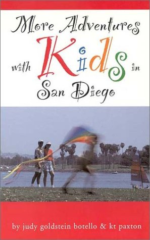 More Adventures With Kids in San Diego (Sunbelt Natural History Guides.)