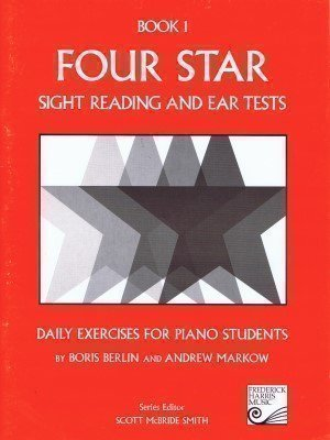 (Four Star Sight Reading and Ear Tests: Daily Exercises for Piano Students, Book 1 )