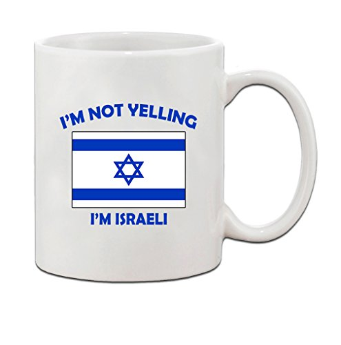 I'M Not Yelling, I Am Israeli Israel Israelis Ceramic Coffee Tea Mug Cup - Holiday Christmas Hanukkah Gift for Men & Women ()