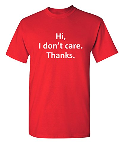 (Hi I Don't Care Thanks Funny Novelty Graphic Youth Kids T Shirt YS Red)