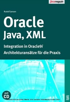 Oracle, Java, XML. Integration in Oracle9i