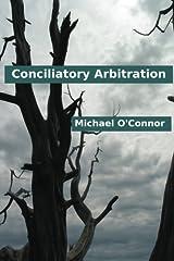 Conciliatory Arbitration Paperback