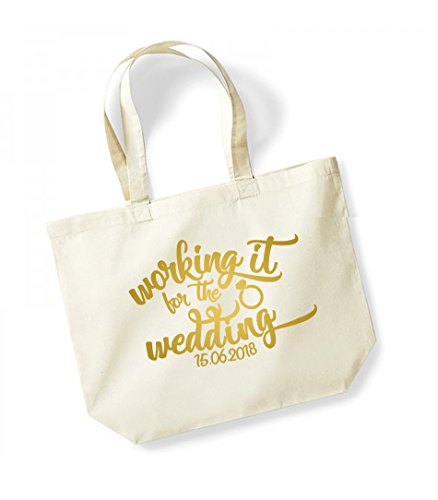 Working It For The Wedding - Personalised Date - Large Canvas Fun Slogan Tote Bag Natural/Gold