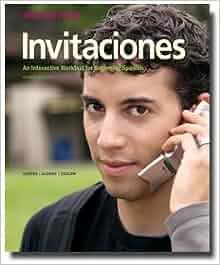 Invitaciones, 2nd Edition, Segunda Parte Student Edition with