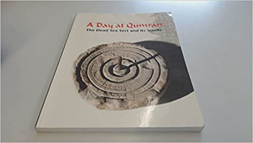 Book A Day At Qumran:The Dead Sea Sect and Its Scrolls (Hebrew Edition)
