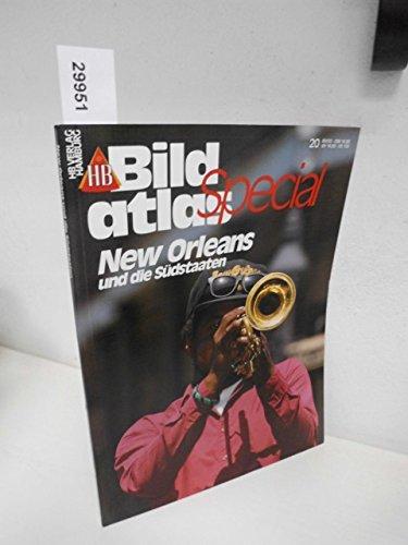 HB Bildatlas Special, H.20, New Orleans und die Südstaaten