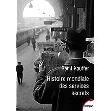 Histoire mondiale des services secrets - Nº 692: De l'Antiquité à nos jours