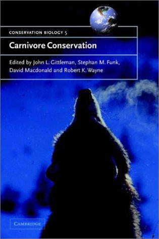 Carnivore Conservation (Conservation Biology)