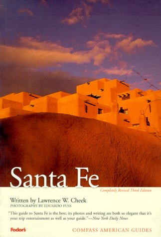 Compass American Guides  Santa Fe 3rd Edition  Full Color Travel Guide