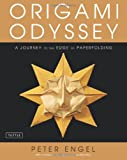 Origami Odyssey, Peter Engel, 0804841195