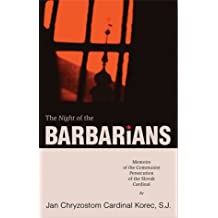 The Night of the Barbarians: Memoirs of the Communist Persecution of the Slovak Cardinal
