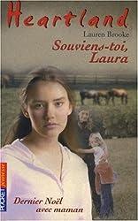 Heartland, Tome 21 : Souviens-toi, Laura