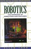 Robotics, Ellen Thro, 0816026289