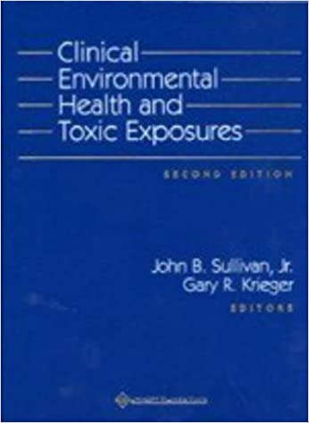 Clinical environmental health and toxic exposures 9780683080278 clinical environmental health and toxic exposures second edition fandeluxe Image collections