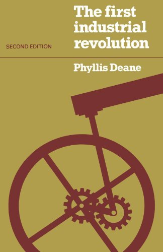The First Industrial Revolution by P. M. Deane (1980-01-31)
