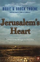 Jerusalem's Heart: A Novel of the Struggle for Jerusalem (Zion Legacy) by Thoene, Bodie, Thoene, Brock (2002) Paperback