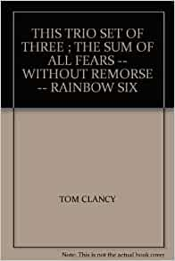 a summary of tomas l clancys novel rainbow six Tom clancy clancy, tom - essay homework help  rainbow six (novel) 1998  when thomas leo clancy was a boy in baltimore, he wanted to be a soldier his heart beat for the stars and stripes.