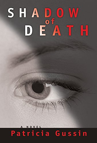 Shadow of Death (The Laura Nelson Series Book 1)