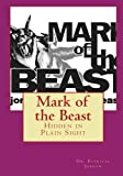 Mark of the Beast: Hidden in Plain Sight