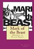 Mark of the Beast: Hidden in Plain Sight