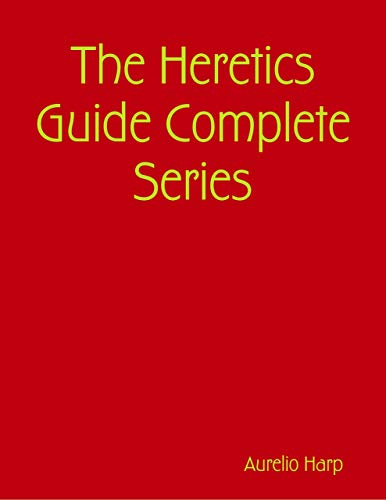 The Heretics Guide Complete Series - Guide Heretics