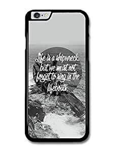 Life is a Shipwreck Quote on Cool Black and White Design Style carcasa de iPhone 6 Plus 6S Plus