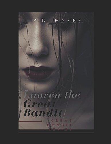 Lauren the Great Bandit