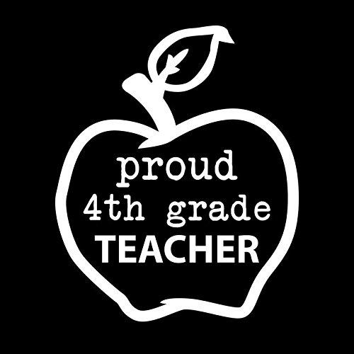 Proud Fourth 4th Grade Teacher Apple Vinyl Decal Sticker   Cars Trucks Vans Windows Walls Cups Laptops   White   5 X 4.1   - Windows Teachers