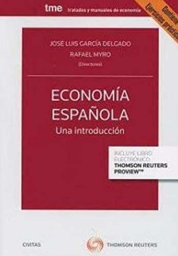 Economía española. Una Introducción Tratados y Manuales de Economía: Amazon.es: Alvarez López, Mª Elisa, García Delgado, José Luis, Myro Sánchez, Rafael, Vega, Josefa: Libros
