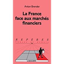 La France face aux marchés financiers - N£85