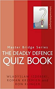The Deadly Defence Quiz Book (MASTER BRIDGE)