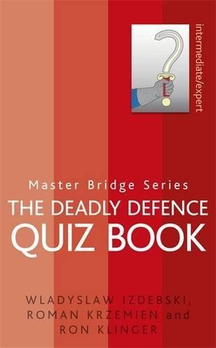 The Deadly Defence Quiz Book (Master Bridge Series)