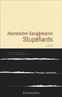 Stupéfiants, Kauffmann, Alexandre