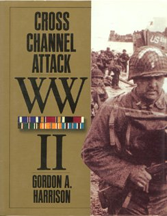 Librarika: Cross-Channel Attack  United States Army in World
