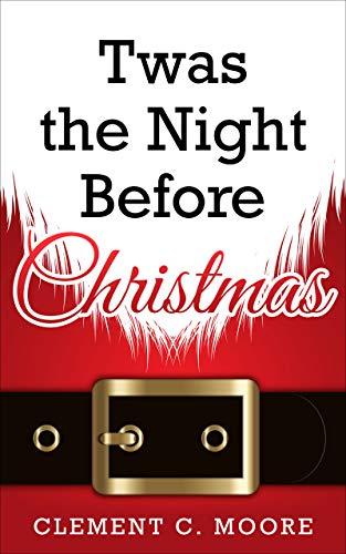 'Twas the Night Before Christmas (Stevens Short Stories) (Twas The Night Before Christmas Poem Author)