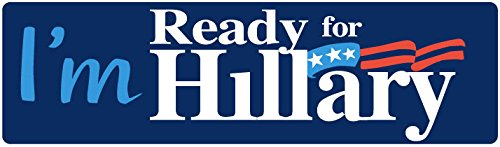 "BUMPER STICKER: I'm Ready For Hillary 2016 Vinyl . 3"" x 10"" Democrat Election Campaign"
