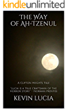 The Way of Ah-Tzenul: A Clifton Heights Tale