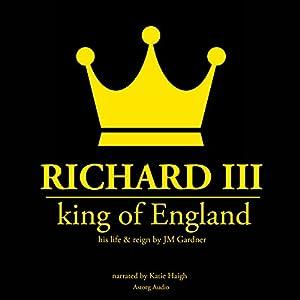 Richard III, King of England Audiobook