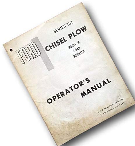 Ford Series 131 Chisel Plow Model M 2-Bar Mounted Operators Owners Manual ()