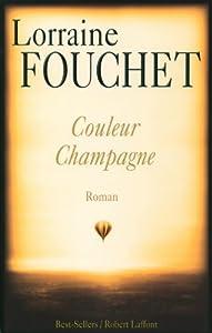 vignette de 'Couleur champagne (Lorraine Fouchet)'