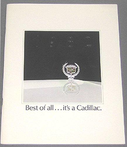 Best of All... It's a Cadillac (1982 Catalog - Sales Brochure)