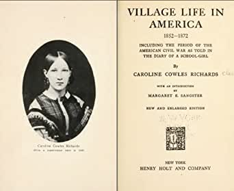 village life in america 1852 1872 Many of the earliest books, particularly those dating back to the 1900s and before, are now extremely scarce and increasingly expensive we are republishing these.