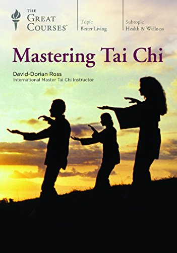 The Great Courses: Mastering Tai Chi
