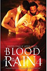 Blood in the Rain 4: Eighteen Stories of Vampire Erotica Paperback