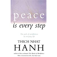 Peace is Every Step by Thich Nhat Hanh - Paperback