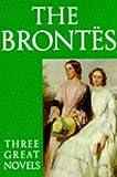 The Brontës, Charlotte Brontë and Emily Brontë, 0192822853