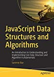 JavaScript Data Structures and Algorithms: An