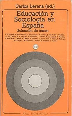 Educacion y sociologia en España: Amazon.es: Lerena Aleson, Carlos: Libros