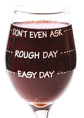 Funny Guy Mugs Don't Even Ask Measuring Wine Glass, 11-Ounce - Unique Gift for Women, Mom, Daughter, Wife, Aunt, Sister, Girlfriend, Teacher or Coworker (Several Styles To Choose From) (Wine Glasses For Women)