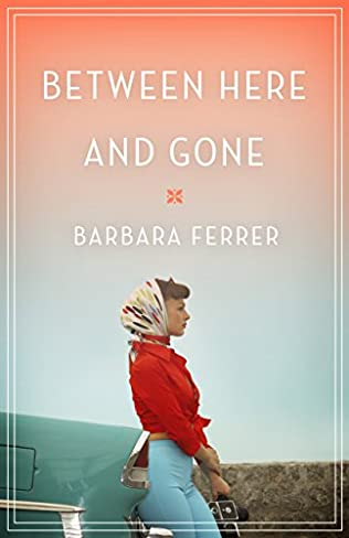 book cover of Between Here and Gone